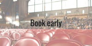 Book early